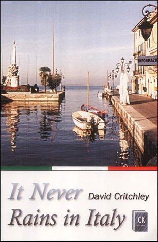 It Never Rains in Italy by David Critchley