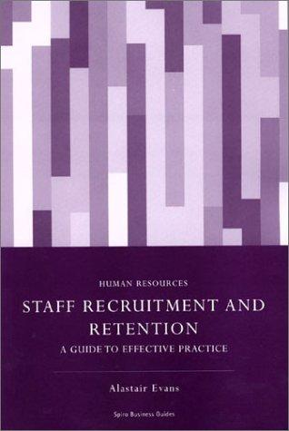 Staff Recruitment and Retention by Alastair Evans