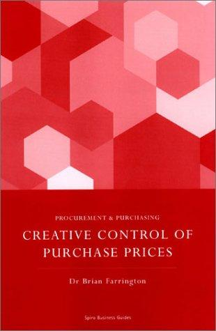 Creative Control of Purchase Prices by Brian Farrington