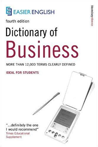 Easier English Dictionary of Business (Easier English) by Peter Collin