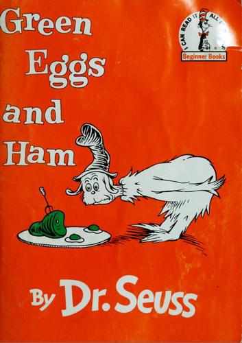Green Eggs and Ham by Theodor Seuss Geisel