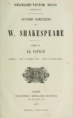 Œuvres completes by de W. Shakespeare ; François-Victor Hugo, traducteur