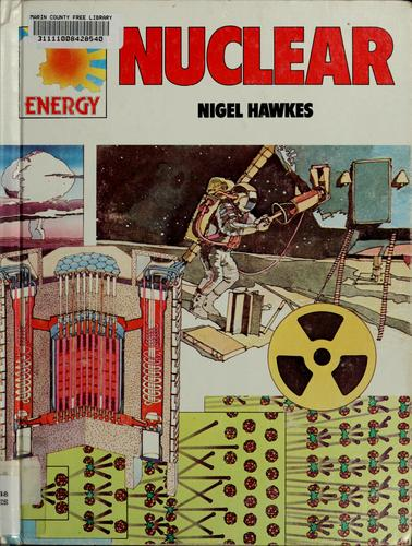 Nuclear by Nigel Hawkes