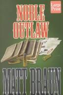 Noble outlaw