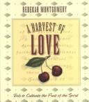 A harvest of love by Rebekah Montgomery