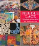 Needle Lace by Jill Nordfors Clark
