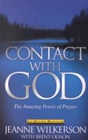 Contact with God by Jeanne Wilkerson