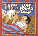 Lily, the lost and found lamb by Lydia Salazar Martinez