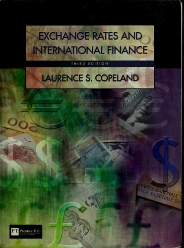 Exchange rates and international finance by Laurence S. Copeland