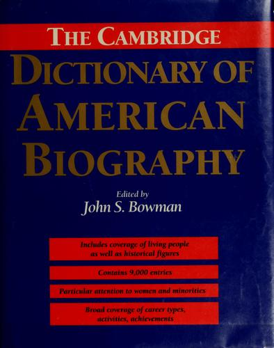 The Cambridge dictionary of American biography by John Stewart Bowman