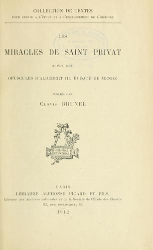 Les miracles de Saint Privat by Privatus Saint, bp. of Gévaudan.