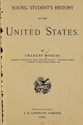 Young student's history of the United States by Morris, Charles