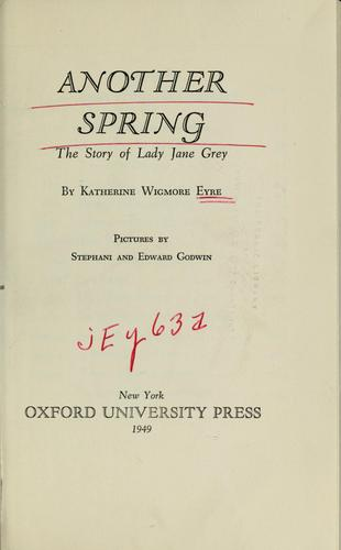 Another spring by Katherine Wigmore Eyre