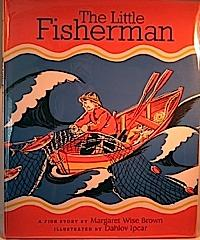 The little fisherman by Margaret Wise Brown