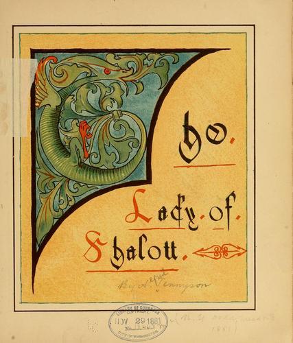 The lady of Shalott.