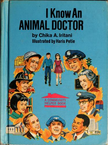 I know an animal doctor by Chika A. Iritani
