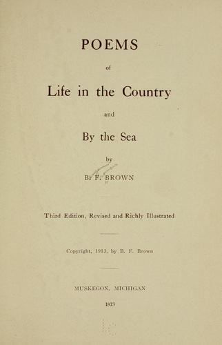 Poems of life in the country and by the sea by Benjamin Francis Brown