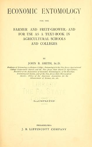 Economic entomology for the farmer and fruit-grower by John Bernhard Smith