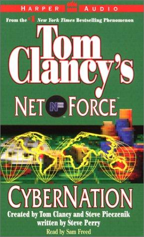 Cybernation (Tom Clancy's Net Force, No. 6)