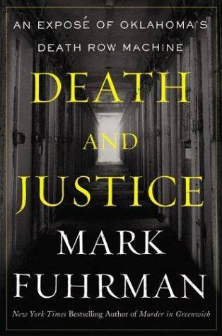 Death and Justice by Mark Fuhrman