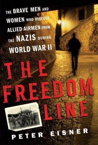 The freedom line by Peter Eisner