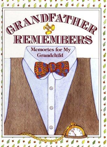Grandfather Remembers by Judith Levy