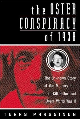 Image 0 of The Oster Conspiracy of 1938: The Unknown Story of the Military Plot to Kill Hit