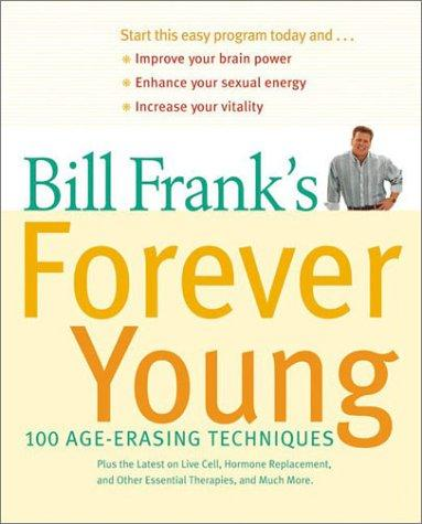 Bill Frank's Forever Young