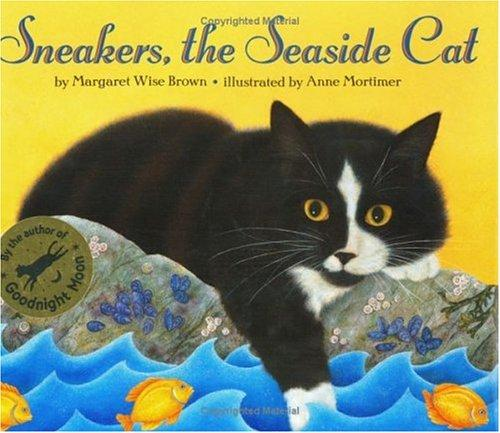 Sneakers, the seaside cat by Margaret Wise Brown
