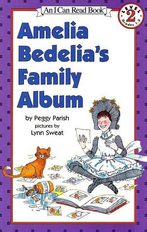 Amelia Bedelia's Family Album (An I Can Read Book, Level 2) by Peggy Parish