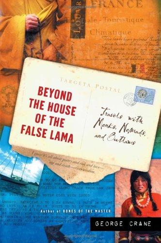 Beyond the House of the False Lama