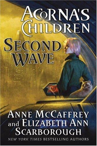 Second Wave by Anne McCaffrey, Elizabeth A. Scarborough