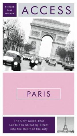 Access Paris 9e (Access Guides) by Richard Saul Wurman